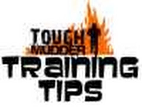 Tough Mudder Top 10 Training Tips