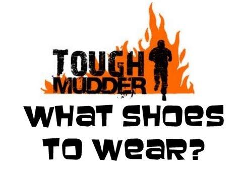Tough Mudder – What SHOES Should I Wear?