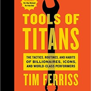 Tim Ferris Tools of Titans Book