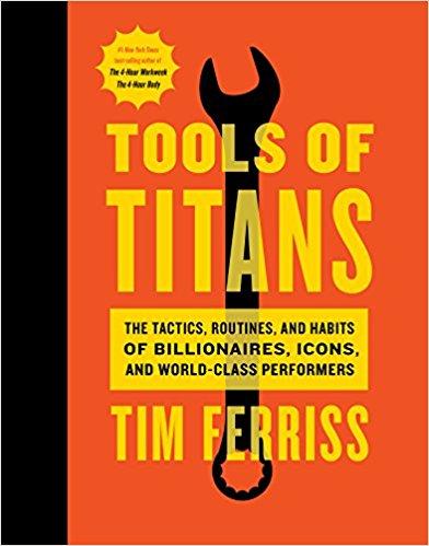 Tim Ferris Tools of Titans Book