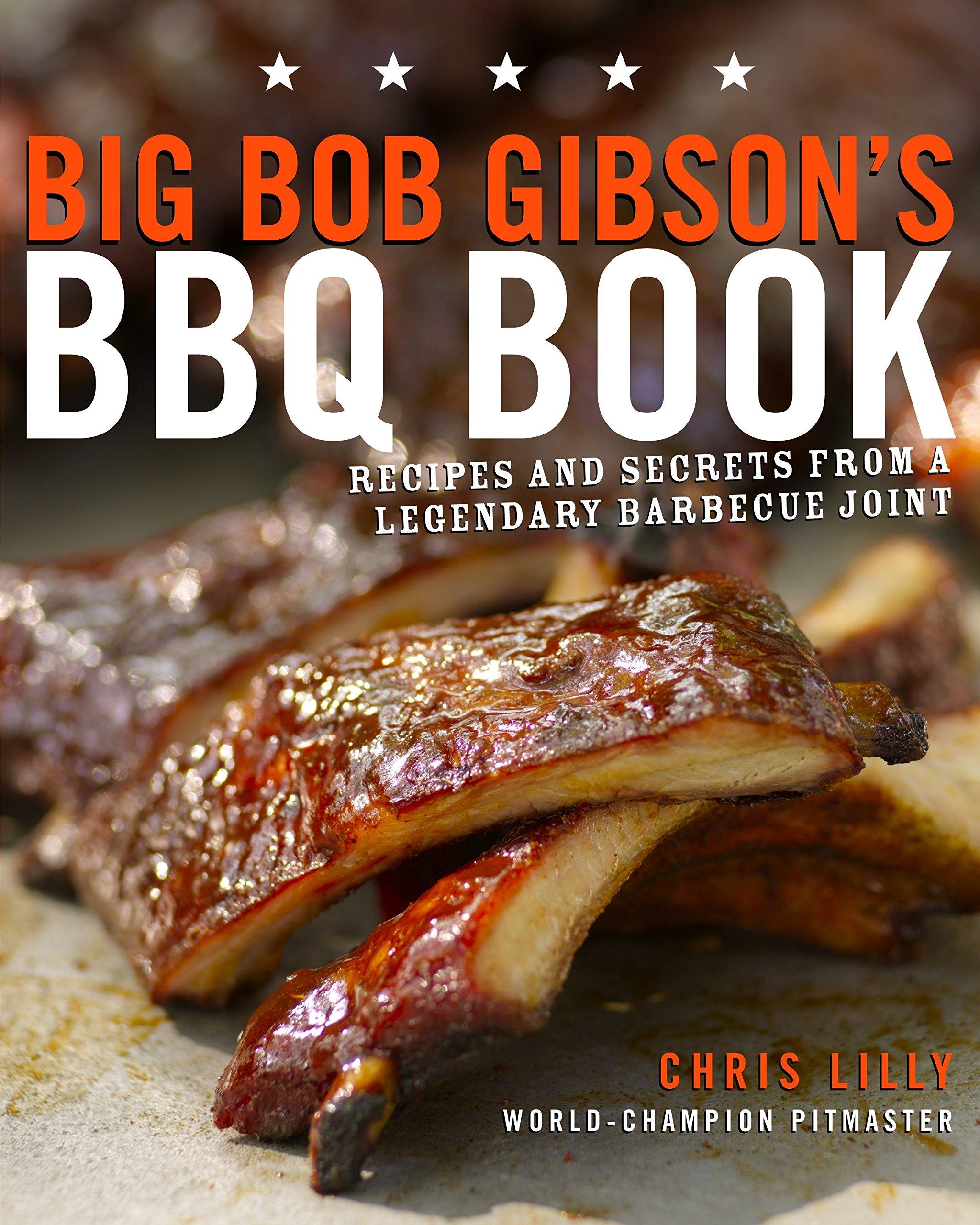 Books – Big Bob Gibson's BBQ Book – Secrets of a Legend