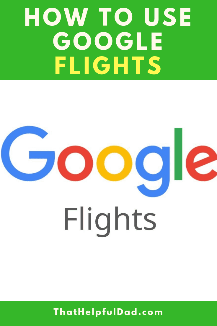 How to Use Google Flights – Cool Features vs Other Travel Sites