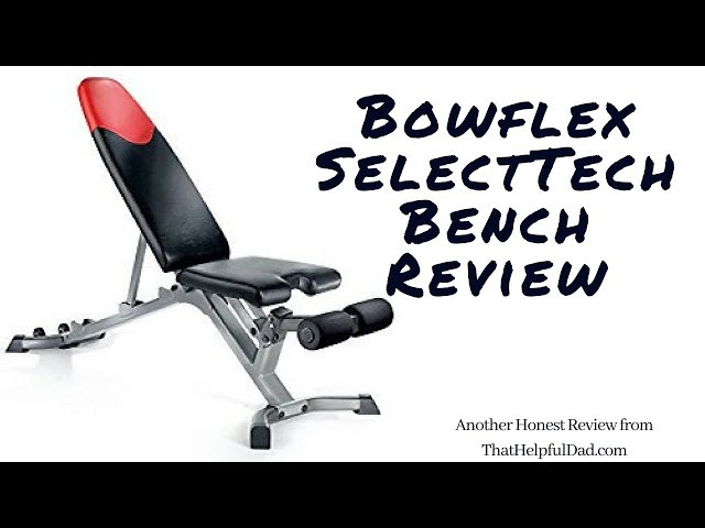 Bowflex SelectTech Bench – Honest Review by Actual User (with video)
