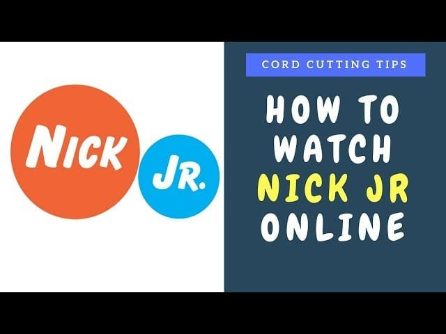 How to Watch Nick Jr Live Online – A Cord Cutters Guide