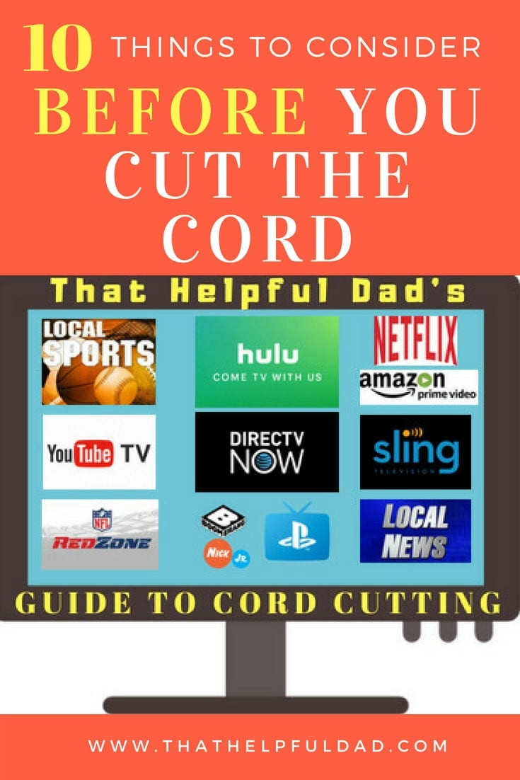 10 Things to Consider BEFORE You Cut the Cord – Cord Cutting Tips