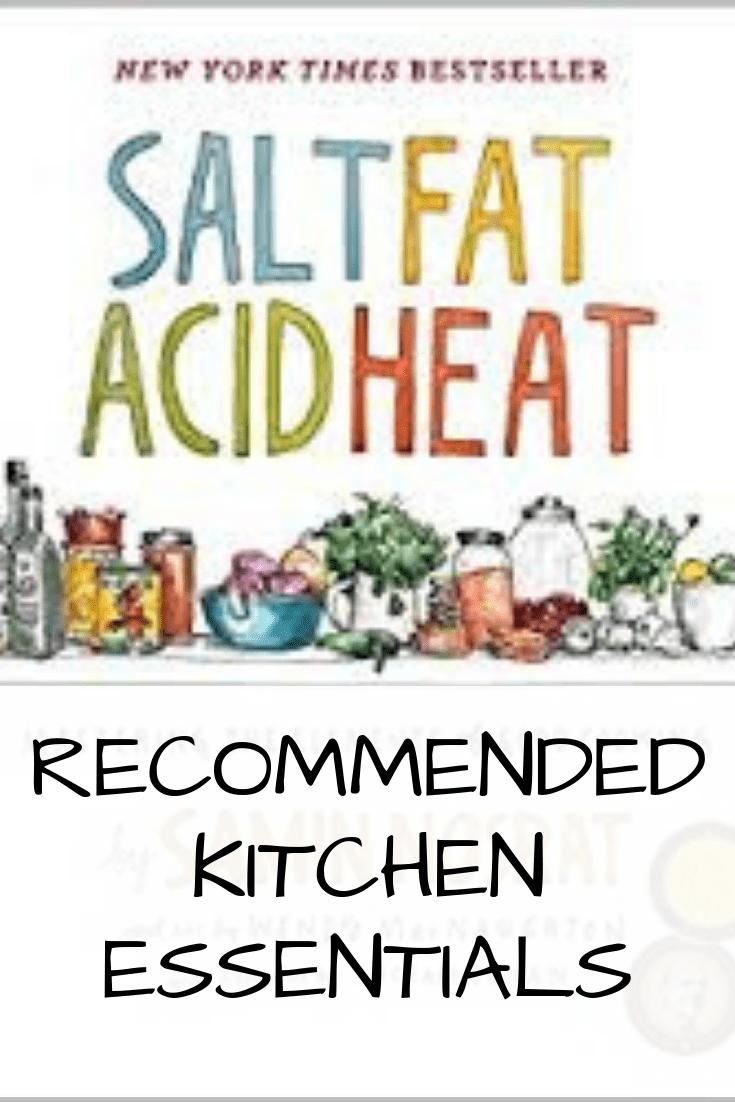 Salt Fat Acid Heat – Recommended Kitchen Essentials