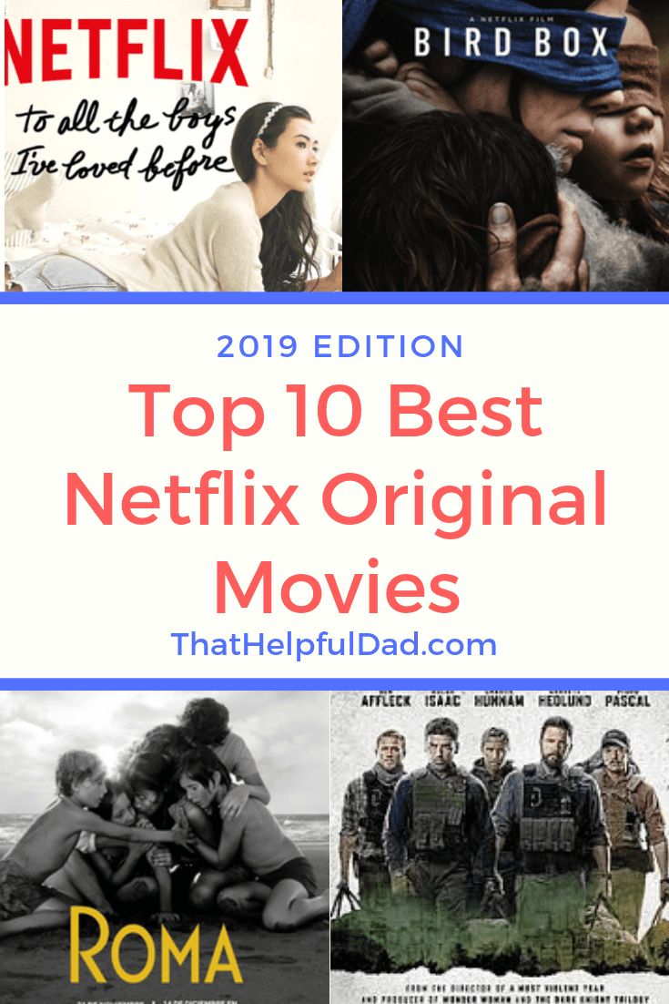 Best Netflix Movies - Top 10 NETFLIX ORIGINAL Movies to Watch Now ...