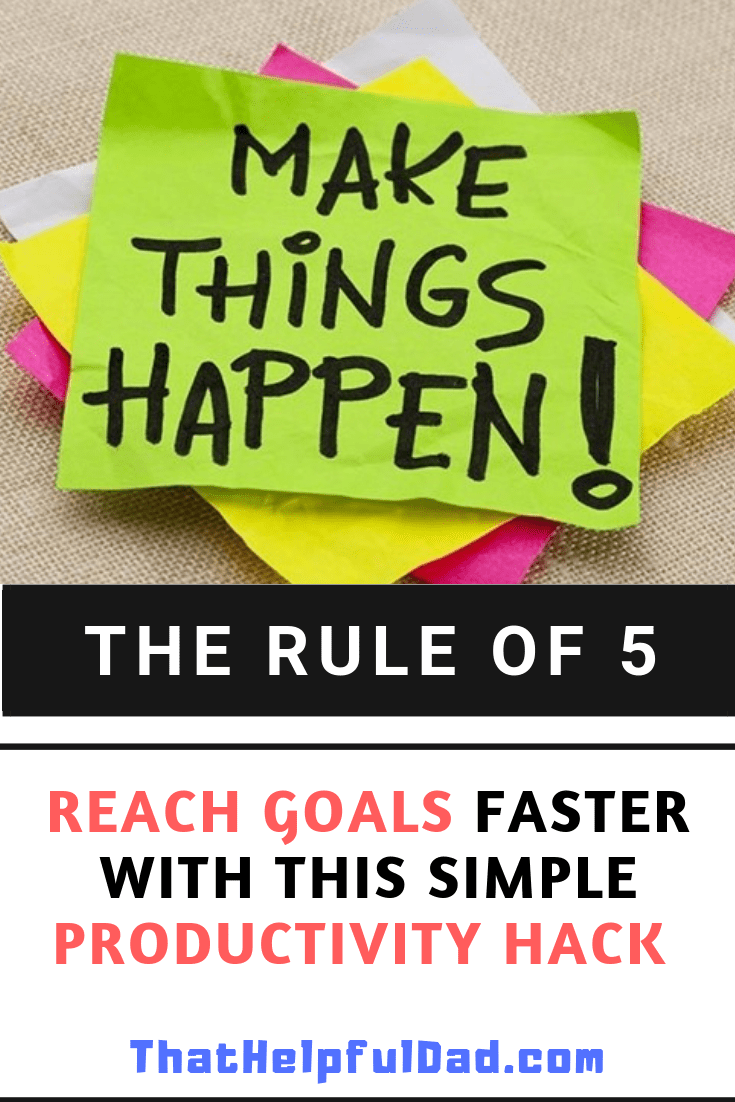The Rule of 5 Productivity Hack