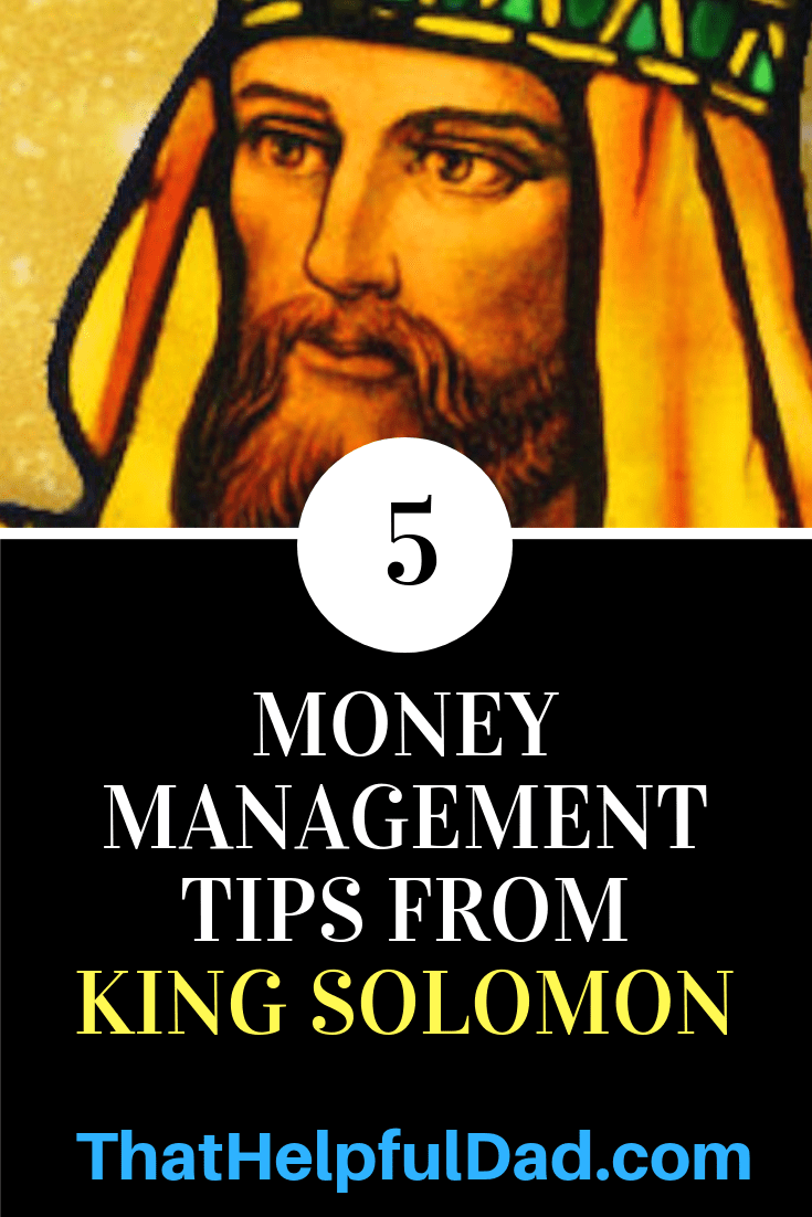 King Solomon's Money Management Tips – Part 1
