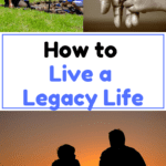 Live a Legacy Life