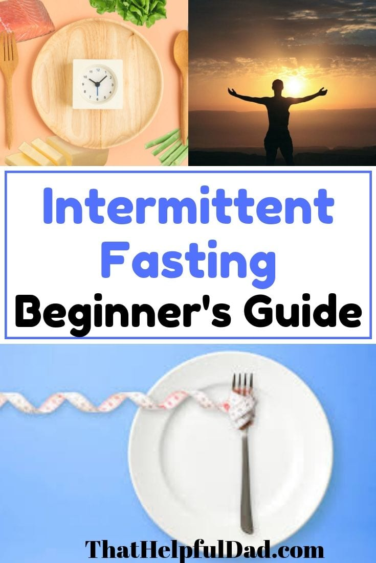 Intermittent Fasting – The Beginner's Guide